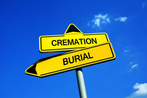 Cremation or Burial?  Which is best for your loved one.